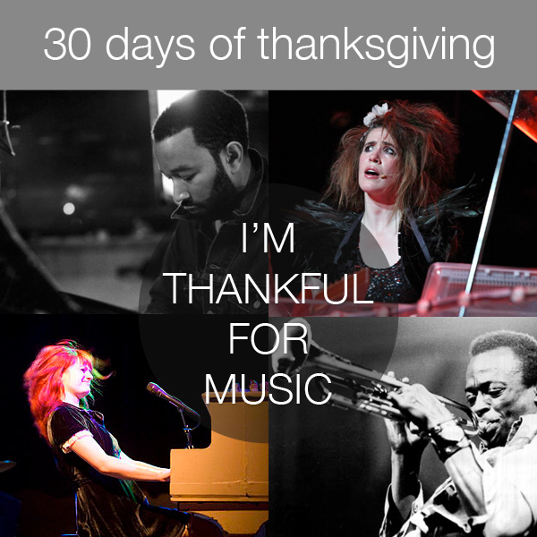 30daysthanks20 30 Days of Thanksgiving   Day 20: Music