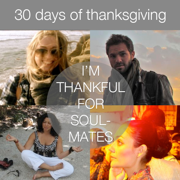 30daysthanks5 30 Days of Thanksgiving   Day 5: Soulmates